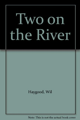 9785551784050: Two on the River