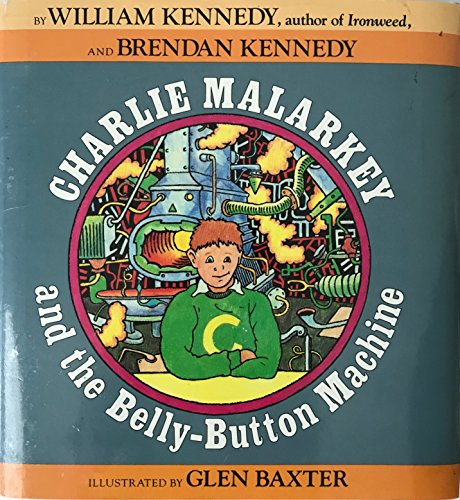 9785551784319: Charlie Malarkey and the Belly-Button Machine