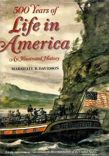 9785551798316: 500 Years of Life in America: An Illustrated History