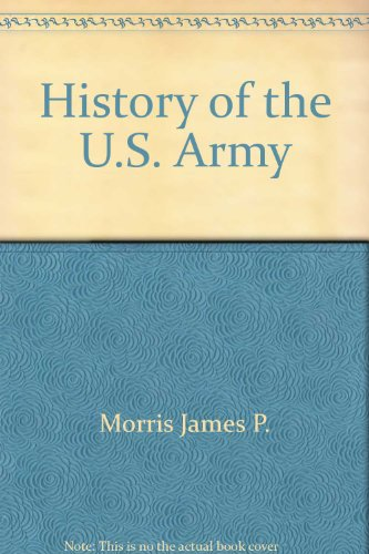 9785551801726: History of the U.S. Army