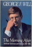 9785551804116: The Morning After: American Successes and Excesses: 1981-1986
