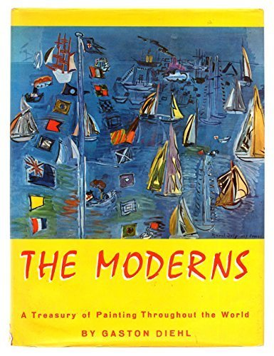 9785551820116: The Moderns: A Treasury of Painting Throughout the World