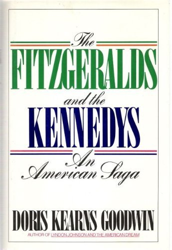 9785551820901: Fitzgeralds and the Kennedys: An American Saga