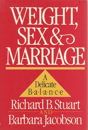 9785551864226: Weight, Sex, and Marriage: A Delicate Balance