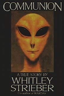 9785551896814: Communion: A True Story by Strieber Whitley