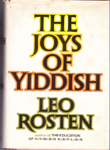 The Joys of Yiddish: ROSTEN, Leo