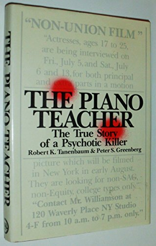 9785551949589: The Piano Teacher : The True Story of a Psychotic Killer