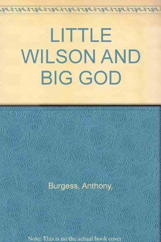 9785551974284: Little Wilson and Big God