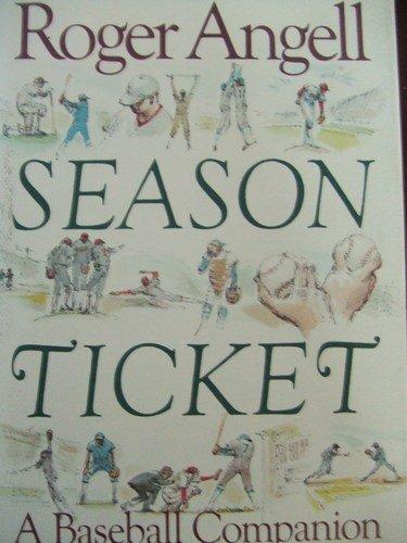 9785552035588: Season Ticket: A Baseball Companion