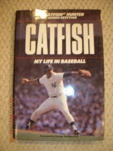 9785552036684: Catfish: My Life in Baseball