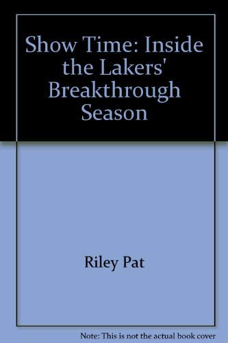 9785552039289: Show Time: Inside the Lakers' Breakthrough Season