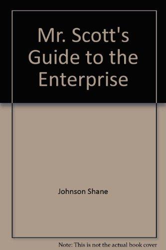 9785552058204: Mr. Scott's Guide to the Enterprise