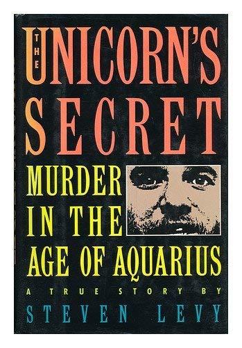 9785552070008: The Unicorn's Secret: A Murder in the Age of Aquarius