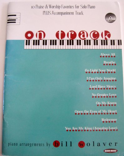 9785552131617: On Track: 10 Praise & Worship Favorites for Solo Piano Plus Accompaniment Track