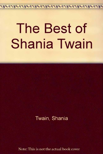 9785552158478: The Best of Shania Twain