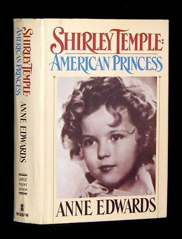9785552185825: Shirley Temple: American Princess, Large Print Edition