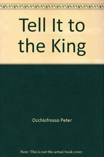 9785552211197: Tell It to the King