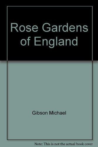 9785552351831: Rose Gardens of England