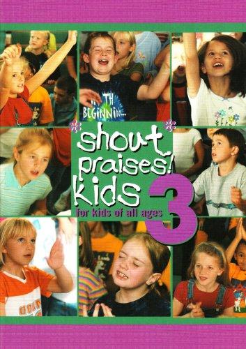 Shout Praises! Kids 3