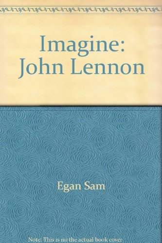 9785552489916: Imagine: John Lennon