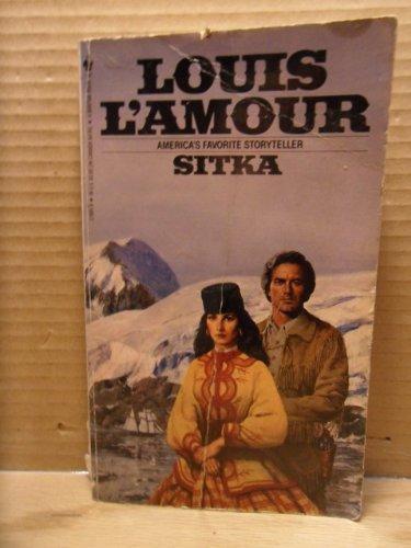 Sitka: Louis L'Amour