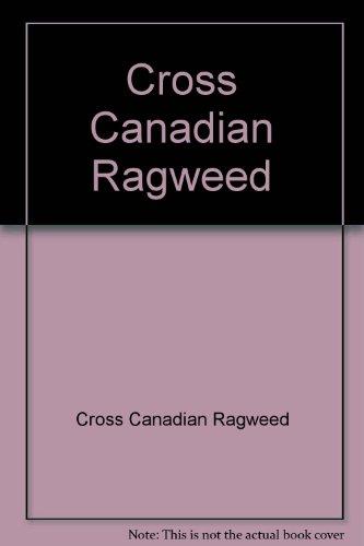 9785552630165: Cross Canadian Ragweed