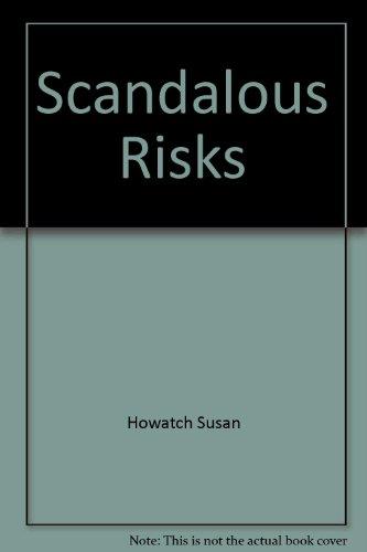 9785552664030: SCANDALOUS RISKS