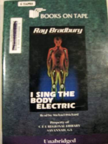 9785553664275: I Sing the Body Electric