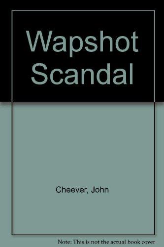 9785553673925: Wapshot Scandal
