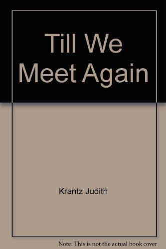 9785553859794: Till We Meet Again