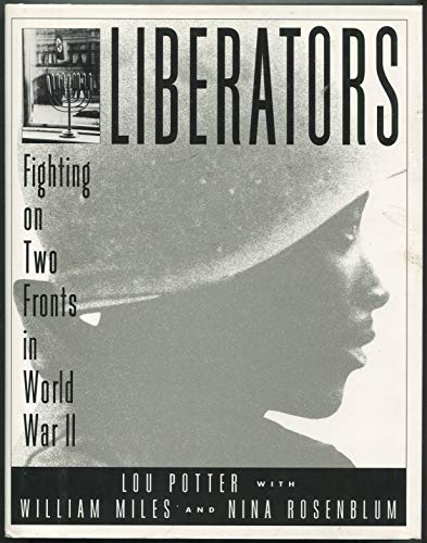 9785555215673: Liberators: Fighting on Two Fronts in World War II