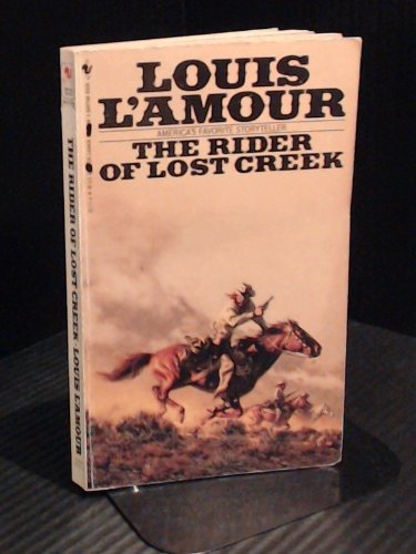 Rider of Lost Creek: L'Amour, Louis
