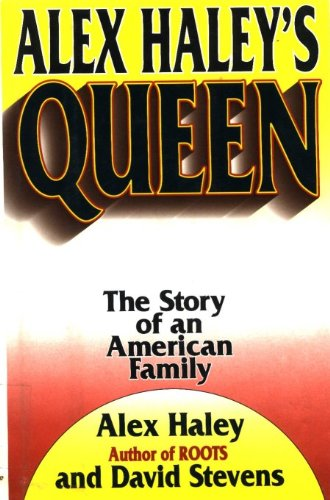 9785555842046: Alex Haley's Queen: The Story of an American Family