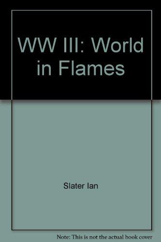 9785556083127: WW III: World in Flames
