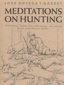 9785557024792: Meditations on Hunting