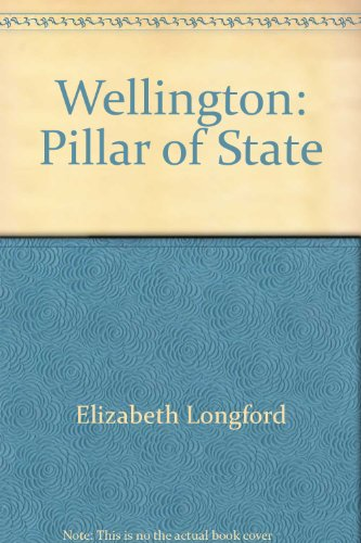 9785557108621: Wellington: Pillar of State