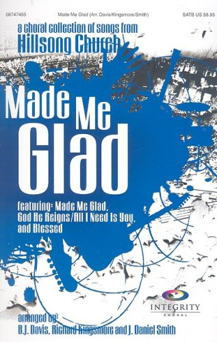 9785557386494: Made Me Glad: A Choral Collection of Songs from Hillsong Church