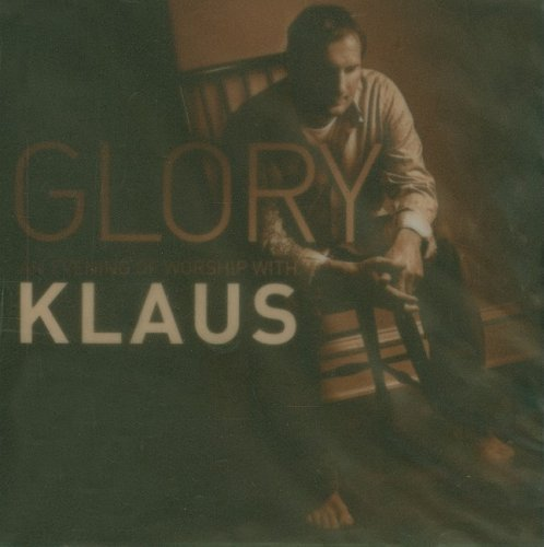 9785557386777: Glory: An Evening of Worship with Klaus