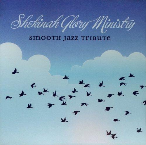 9785557406543: Shekinah Glory Ministry Smooth Jazz Tribute