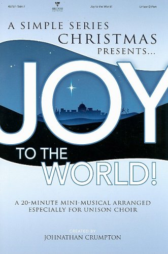9785557408424: Joy to the World!: A Simple Christmas: Unison/2-Part (Simple Christmas (Songbooks))