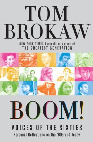 9785557566506: Boom!: Voices of the Sixties: Personal Reflections on the '60s and Today