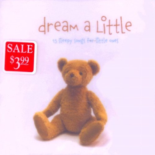 9785557636025: Dream a Little: 15 Sleepy Songs for Little Ones (Little (Everland Entertainment))