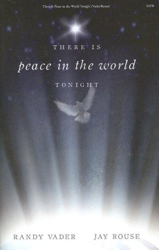 There Is Peace in the World Tonight: