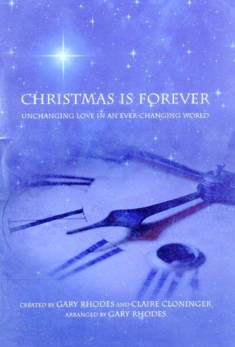 Christmas Is Forever: Unchanging Love in an Ever-changing World