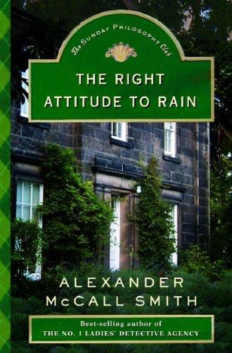 The Right Attitude to Rain: Smith, Alexander McCall