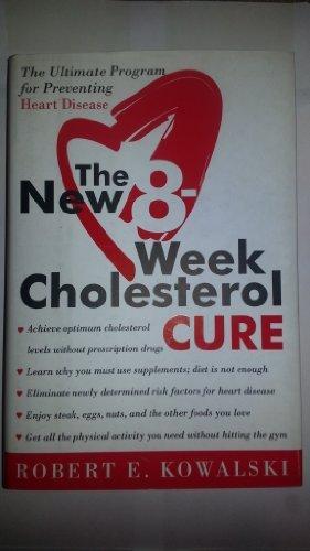 9785558602845: New 8-Week Cholesterol Cure