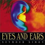 9785558604320: Eyes & Ears
