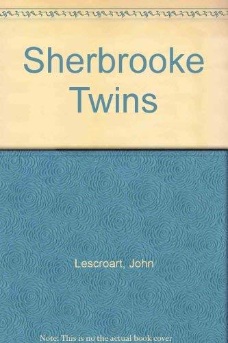 Sherbrooke Twins: John Lescroart