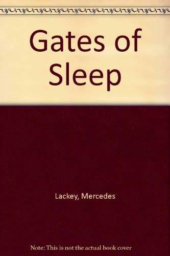 Gates of Sleep: Lackey, Mercedes