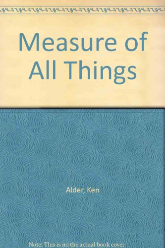 9785558623031: Measure of All Things